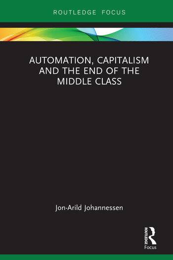 Automation, Capitalism and the End of the Middle Class book cover