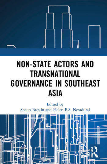 Non-State Actors and Transnational Governance in Southeast Asia book cover