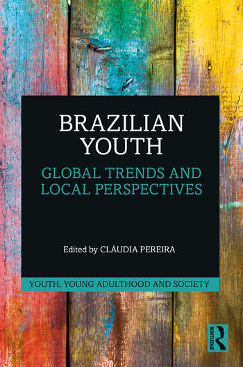Brazilian Youth Global Trends and Local Perspectives book cover