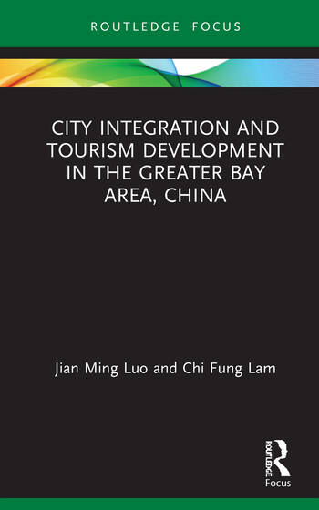 City Integration and Tourism Development in the Greater Bay Area, China book cover