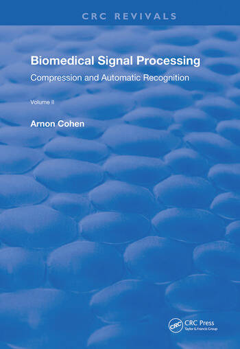 Biomedical Signal Processing Volume 2: Compression and Automatic Recognition book cover