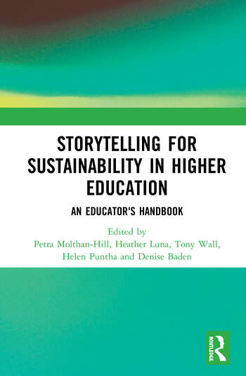 Storytelling for Sustainability in Higher Education An Educator's Handbook book cover