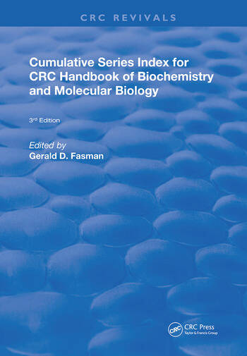 Cumulative Series Index for CRC Handbook of Biochemistry and Molecular Biology 3rd Edition book cover
