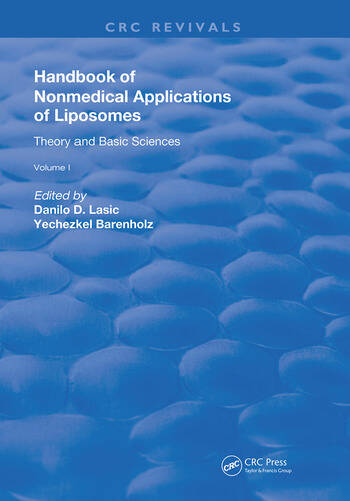 Handbook of Nonmedical Applications of Liposomes Theory and Basic Sciences book cover