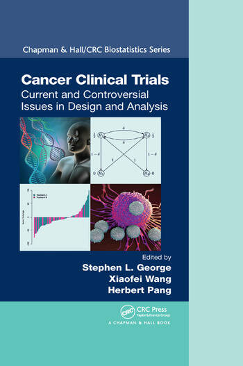 Cancer Clinical Trials Current and Controversial Issues in Design and Analysis book cover