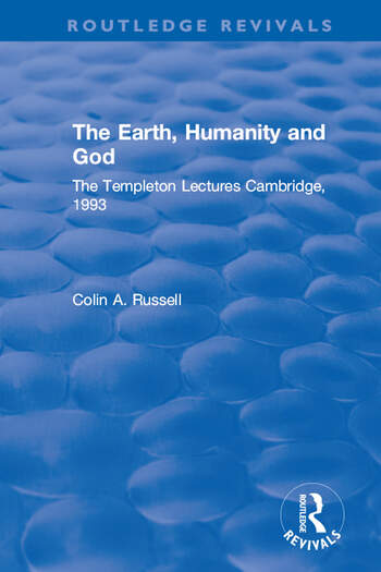 The Earth, Humanity and God The Templeton Lectures Cambridge, 1993 book cover