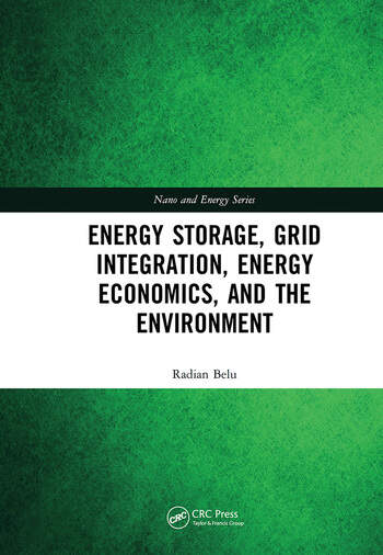 Energy Storage, Grid Integration, Energy Economics, and the Environment book cover