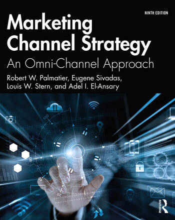 Marketing Channel Strategy An Omni-Channel Approach book cover
