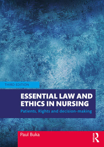 Essential Law and Ethics In Nursing Patients, Rights and Decision-Making book cover