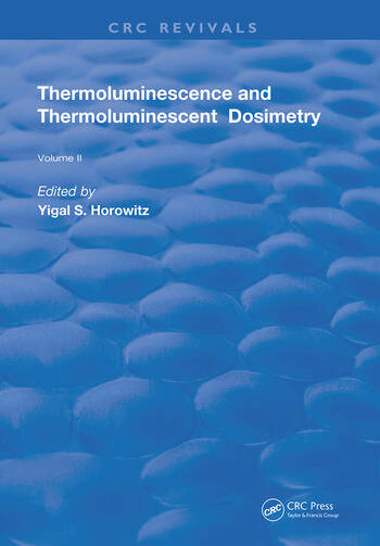 Thermoluminescence & Thermoluminescent Dosimetry book cover