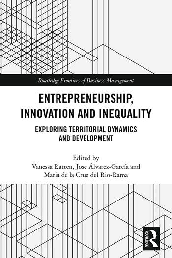 Entrepreneurship, Innovation and Inequality Exploring Territorial Dynamics and Development book cover