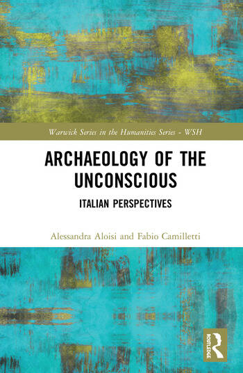 Archaeology of the Unconscious Italian Perspectives book cover