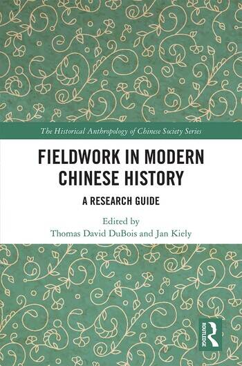 Fieldwork in Modern Chinese History A Research Guide book cover