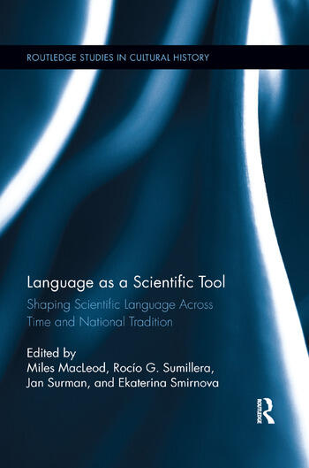 Language as a Scientific Tool Shaping Scientific Language Across Time and National Traditions book cover