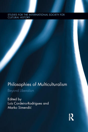 Philosophies of Multiculturalism Beyond Liberalism book cover