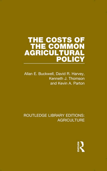 The Costs of the Common Agricultural Policy book cover