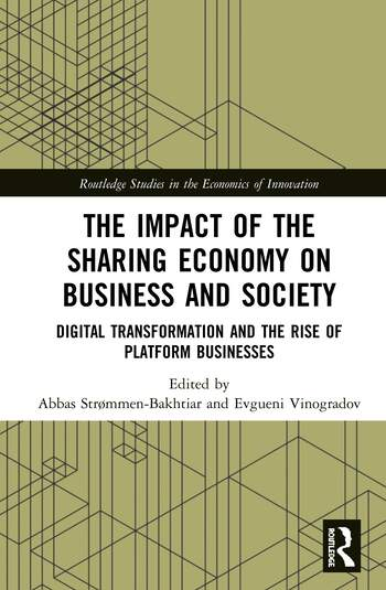 The Impact of the Sharing Economy on Business and Society Digital Transformation and the Rise of Platform Businesses book cover