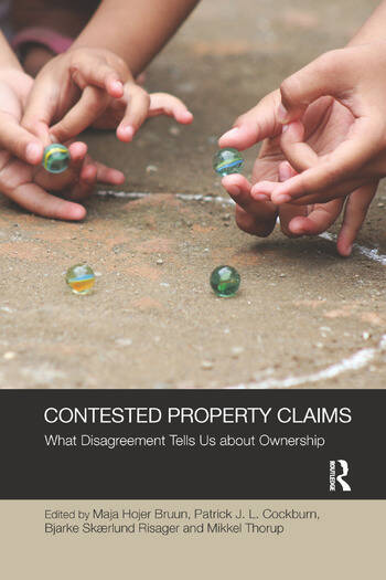Contested Property Claims What Disagreement Tells Us About Ownership book cover
