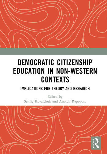 Democratic Citizenship Education in Non-Western Contexts Implications for Theory and Research book cover