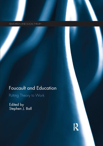Foucault and Education Putting Theory to Work book cover