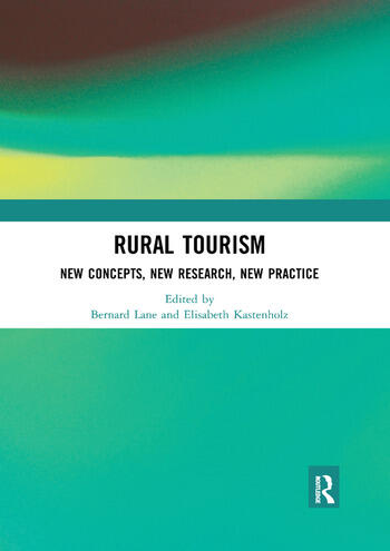 Rural Tourism New Concepts, New Research, New Practice book cover