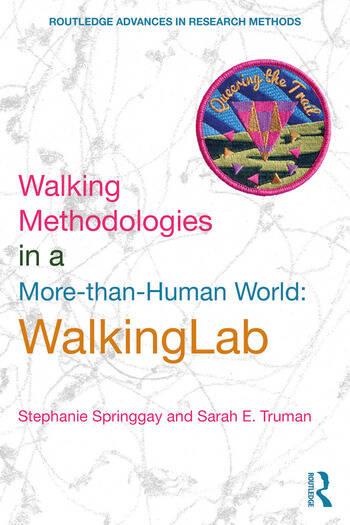 Walking Methodologies in a More-than-human World WalkingLab book cover