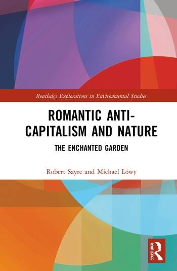 Romantic Anti-capitalism and Nature The Enchanted Garden book cover