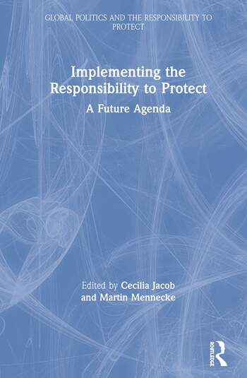 Implementing the Responsibility to Protect A Future Agenda book cover