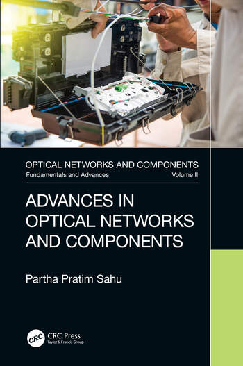 Advances in Optical Networks and Components book cover