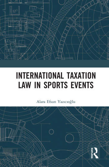International Taxation Law in Sporting Events An Income Tax Analysis book cover
