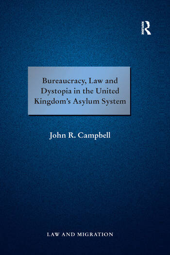 Bureaucracy, Law and Dystopia in the United Kingdom's Asylum System book cover