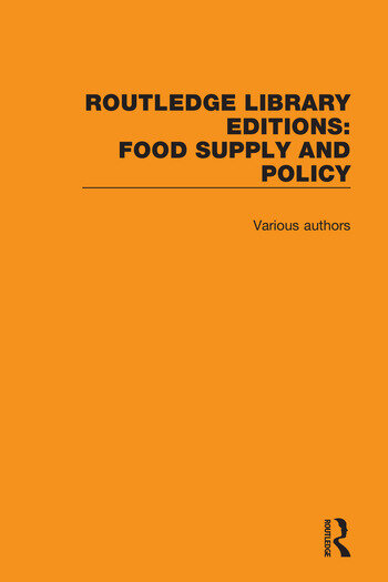 Routledge Library Editions: Food Supply and Policy book cover