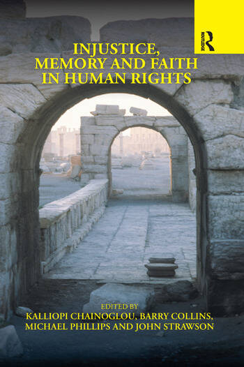 Injustice, Memory and Faith in Human Rights book cover