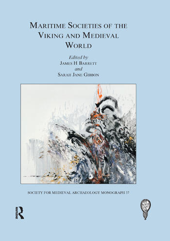 Maritime Societies of the Viking and Medieval World book cover