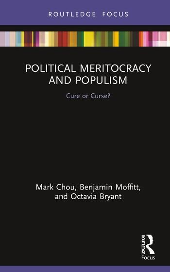 Political Meritocracy and Populism Cure or Curse? book cover