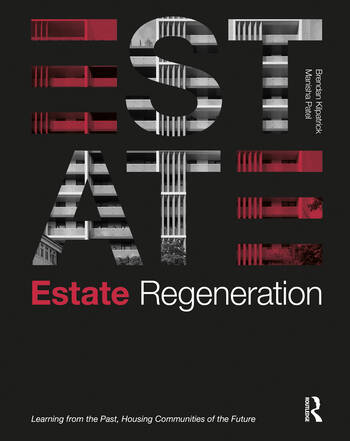 Estate Regeneration Learning from the Past, Housing Communities of the Future book cover
