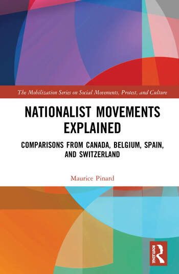 Nationalist Movements Explained Comparisons from Canada, Belgium, Spain and Switzerland book cover