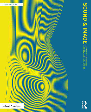 Sound and Image Aesthetics and Practices book cover