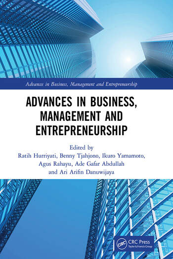 Advances in Business, Management and Entrepreneurship Proceedings of the 3rd Global Conference on Business Management & Entrepreneurship (GC-BME 3), 8 August 2018, Bandung, Indonesia book cover