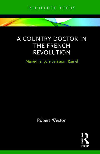 A Country Doctor in the French Revolution Marie-François-Bernadin Ramel book cover