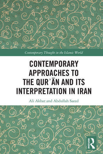 Contemporary Approaches to the Qurʾan and its Interpretation in Iran book cover