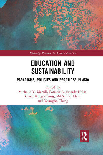 Education and Sustainability Paradigms, Policies and Practices in Asia book cover