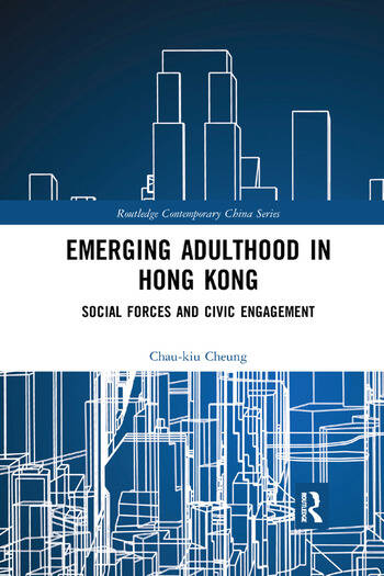 Emerging Adulthood in Hong Kong Social Forces and Civic Engagement book cover