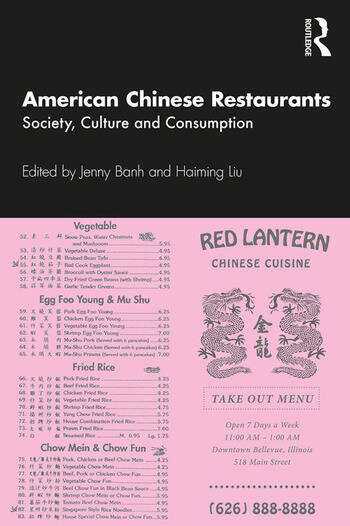 American Chinese Restaurants Society, Culture and Consumption book cover