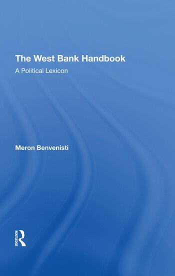 The West Bank Handbook A Political Lexicon book cover