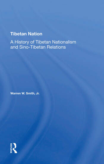 Tibetan Nation A History Of Tibetan Nationalism And Sino-tibetan Relations book cover