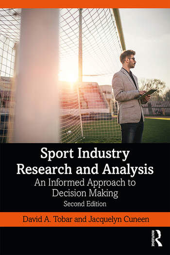 Sport Industry Research and Analysis An Informed Approach to Decision Making book cover