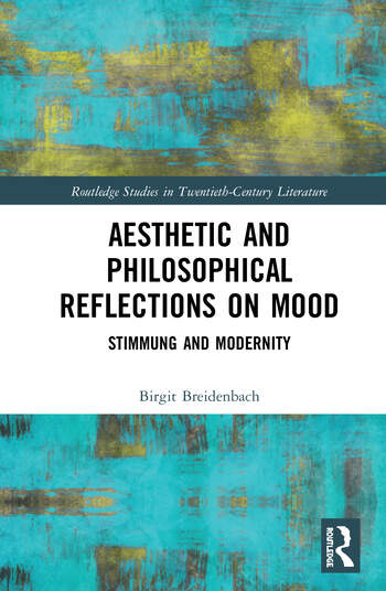 Aesthetic and Philosophical Reflections on Mood Stimmung and Modernity book cover