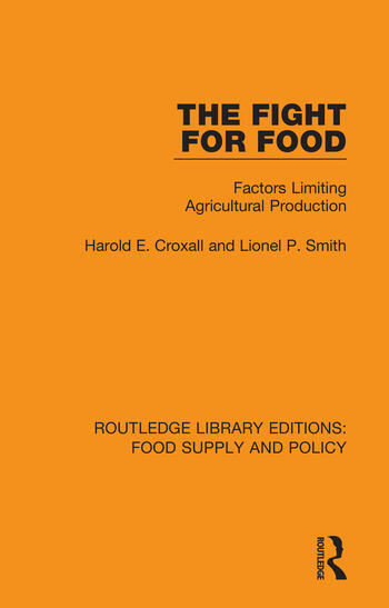 The Fight for Food Factors Limiting Agricultural Production book cover