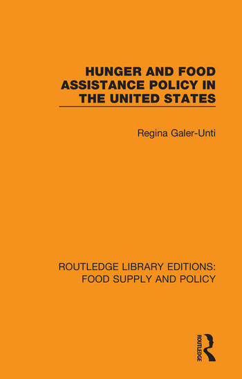 Hunger and Food Assistance Policy in the United States book cover